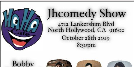 JHcomedy Show at The Haha Comedy Cafe!! tickets
