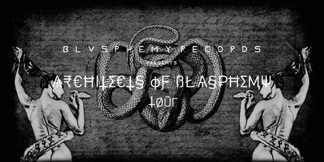 BL▲CK D▼ST: Architects of Blasphemy Tour tickets
