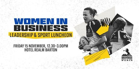 Women In Business, Leadership & Sport Luncheon tickets