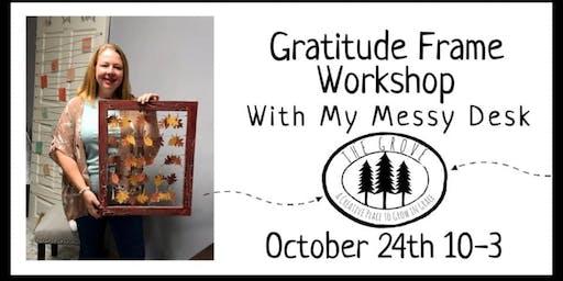 Gratitude Frame Workshop