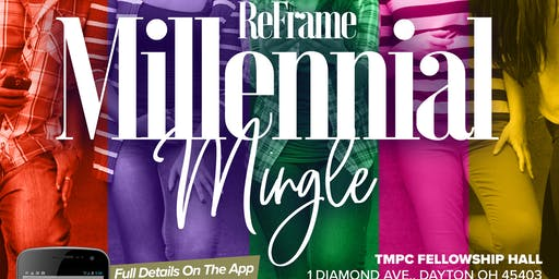 ReFrame Millennial Mingle