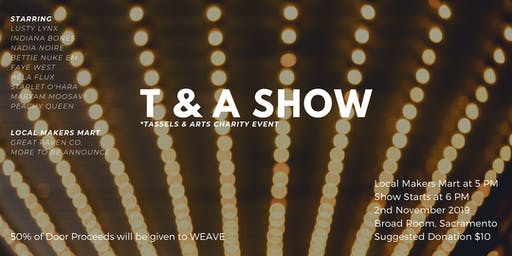 T & A Show: Tassles and Arts Event 21+