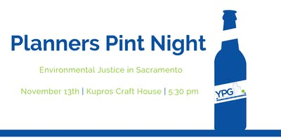 Planners Pint Night - Environmental Justice in Sacramento