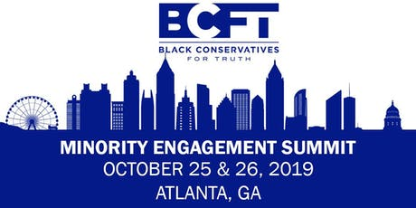 Black Conservatives for Truth -  Minority Engagement Summit tickets