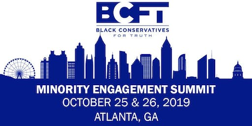 Black Conservatives for Truth -  Minority Engagement Summit