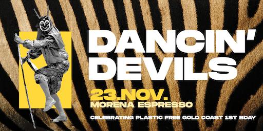 Dancing Devils | Plastic Free Gold Coast Bday Party