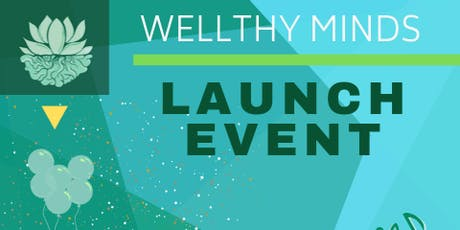 Wellthy Minds Experience Launch tickets