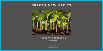Sprout New Habits