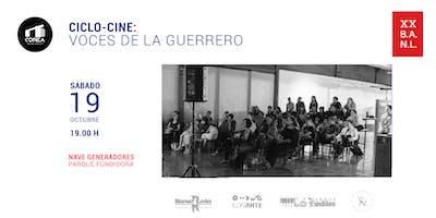 Ciclo-Cine: Voces de la Guerrero