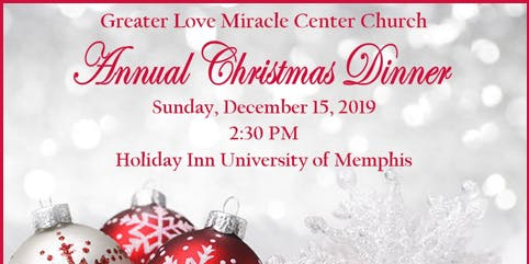 Greater Love Miracle Center Church Christmas Dinner 2019