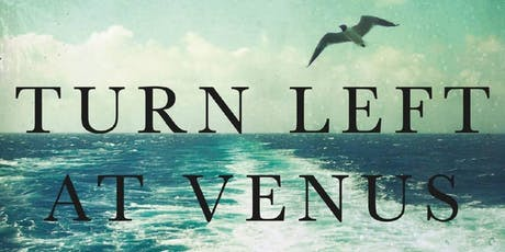 Book Launch - Turn Left at Venus by  Inez Baranay tickets