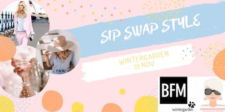SIP SWAP STYLE WINTERGARDEN tickets