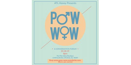 POW-WOW!  • a conversation forum • tickets