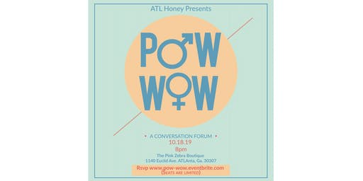 POW-WOW!  • a conversation forum •