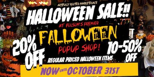 HALLOWEEN SALE!!! - Folsom's Premier Falloween Popup Shop
