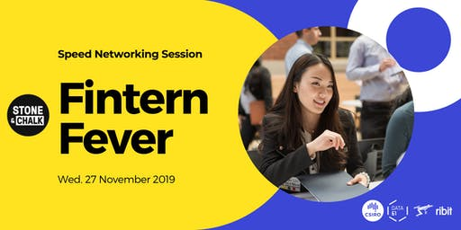 Fintern Fever 2019 - Speed Networking for Jobs (Student registration)