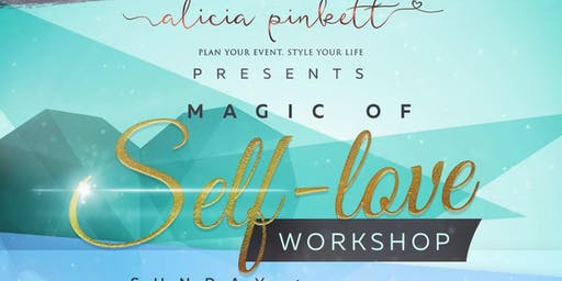 Magic Of Self Love Workshop