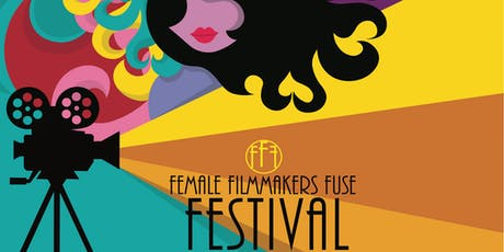3rd Annual Female Filmmakers Fuse Film Festival Screening 1 tickets
