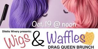Drag Queen Brunch: Wigs & Waffles