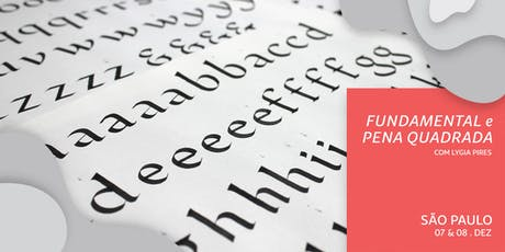 Workshop de Caligrafia em SP - Alfabeto Fundamental - Dias 07 & 08/12/19 ingressos