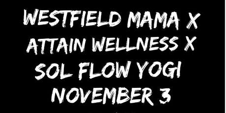 WM Fitness Series: Attain Wellness & Sol Flow Yogi tickets