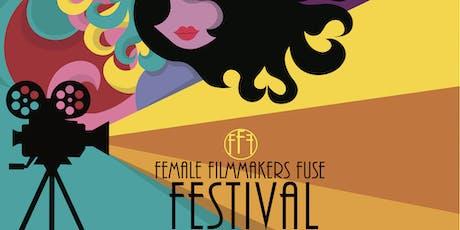 3rd Annual Female Filmmakers Fuse Film Festival Screening 2 tickets