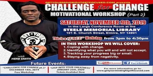 CHALLENGE FOR CHANGE MOTIVATIONAL WORKSHOP (Part 2): Herb Smith Elmira, NY