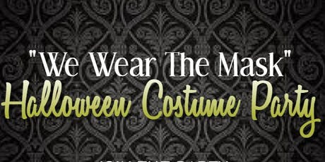 We Wear The Mask - Halloween Costume Party tickets