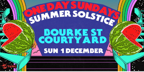 One Day Sundays - Melbourne - Summer Solstice tickets
