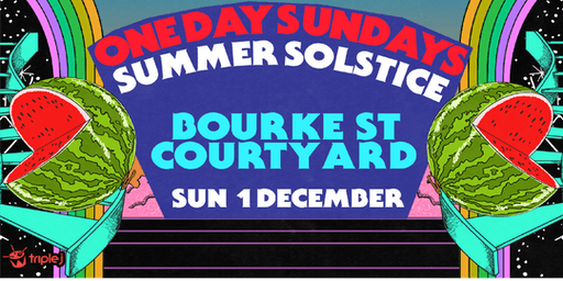 One Day Sundays - Melbourne - Summer Solstice