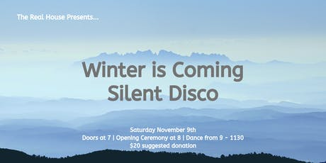 Winter is Coming: A Silent Disco Party tickets