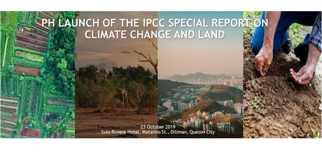 PH Launch of the IPCC Special Report on Climate Change and Land tickets