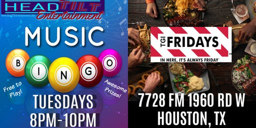 Music Bingo at TGI Fridays - Houston, TX