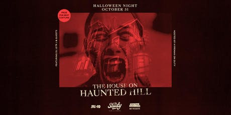 THE HOUSE ON HAUNTED HILL HALLOWEEN NIGHT AT THE STUDY SFU tickets