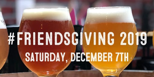 FriendsGIVING Fundraiser 2019