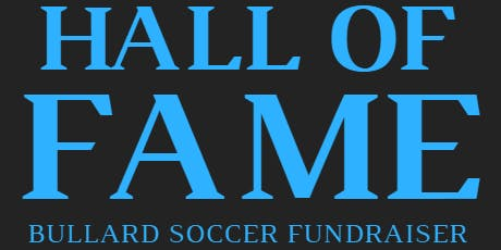 Bullard Soccer Hall of Fame Fundraiser
