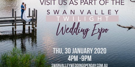 Swan Valley Twilight Wedding Open Day tickets