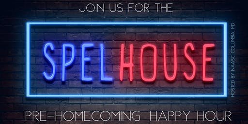 SpelHouse Pre-Homecoming Happy Hour