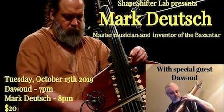 Mark Deutsch & Dawoud tickets
