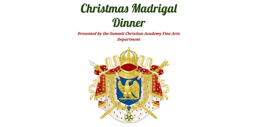 Madrigal Dinner and Show