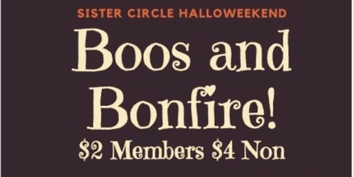 Sister Circle: Boos and Bonfire