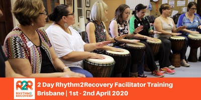 Rhythm2Recovery Facilitator Training | Brisbane | 1st and 2nd April 2020