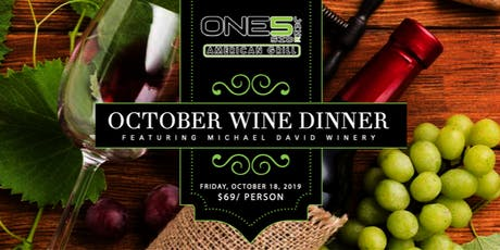 October Wine Dinner Featuring Michael David Winery tickets