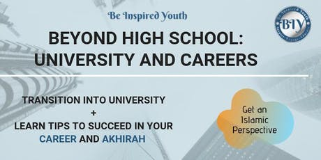 Beyond High School: University and Careers tickets
