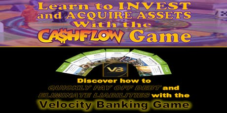 Increase your Financial IQ Playing the CASHFLOW and Velocity Banking Game tickets