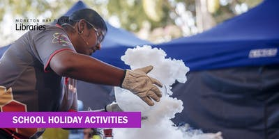 Street Science Show (all ages) - Deception Bay Library