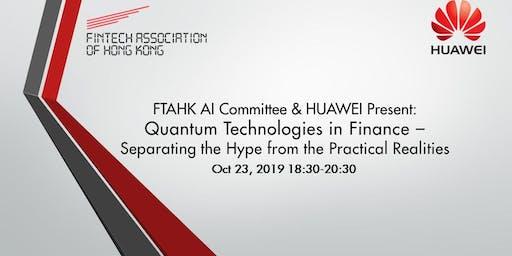 FTAHK AI Committee & HUAWEI Present: Quantum Technologies in Finance