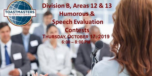 Toastmasters D37 Areas 12 & 13 Humorous & Evaluation Contests