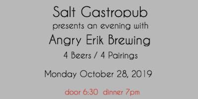 Salt Gastropub / Angry Erik Brewing Dinner