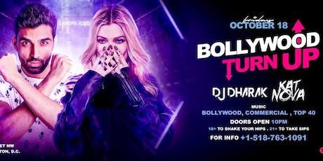 Bollywood Turn Up with DJ Dharak and Kat Nova tickets